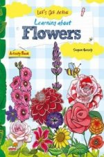 Let's Get Active: Learning About Flowers