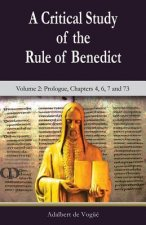 Critical Study of the Rule of Benedict