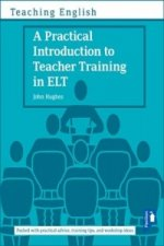 Practical Introduction to Teacher Training in ELT