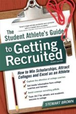 Student Athlete's Guide to Getting Recruited