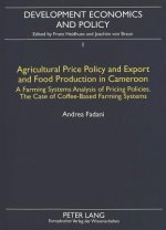 Agricultural Price Policy and Export and Food Production in Cameroon