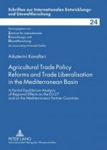 Agricultural Trade Policy Reforms and Trade Liberalisation in the Mediterranean Basin