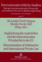 Angleichung Des Materiellen Und Des Internationalen Privatrechts in Der EU Harmonisation of Substantive and International Private Law