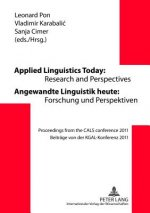 Applied Linguistics Today: Research and Perspectives Angewandte Linguistik Heute: Forschung und Perspektiven