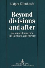 Beyond Divisions and After