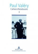 Cahiers / Notebooks 3