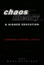 Chaos Theory and Higher Education