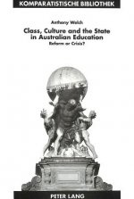 Class, Culture and the State in Australian Education