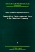 Competition, Environment and Trade in the Globalized Economy