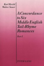 Concordance to Six Middle English Tail-Rhyme Romances