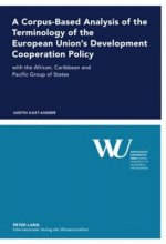 Corpus-Based Analysis of the Terminology of the European Union's Development Cooperation Policy