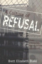 Culture of Refusal