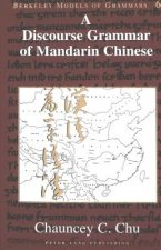 Discourse Grammar of Mandarin Chinese