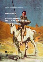 Dominik Tatarka: The Slovak Don Quixote