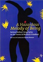 Hazardous Melody of Being