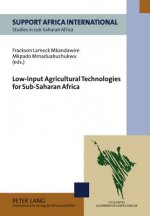 Low-Input Agricultural Technologies for Sub-Saharan Africa