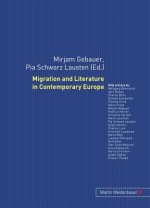 Migration and Literature in Contemporary Europe