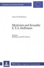 Mysticism and Sexuality E.T.A. Hoffmann