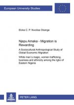 Njepu Amaka - Migration is Rewarding