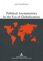 Political Asymmetries in the Era of Globalization