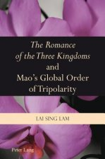 Romance of the Three Kingdoms and Mao's Global Order of Tripolarity