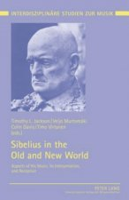 Sibelius in the Old and New World