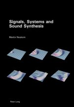 Signals, Systems and Sound Synthesis