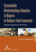 Sustainable Biotechnology Adoption in Nigeria to Reduce Food Insecurity