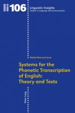 Systems for the Phonetic Transcription of English: Theory and Texts