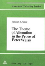 Theme of Alienation in the Prose of Peter Weiss