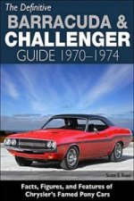 Definitive Plymouth Barracuda and Dodge Challenger Guide