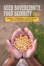 Seed Sovereignty, Food Security