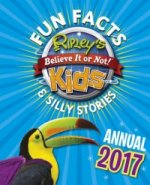 Ripley's Fun Facts and Silly Stories Kids' Annual 2017