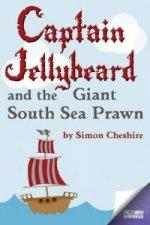 Captain Jellybeard and the Giant South Sea Prawn