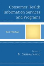 Consumer Health Information Services and Programs