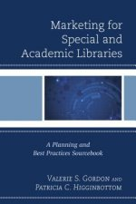 Marketing for Special and Academic Libraries
