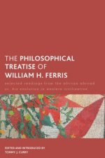 Philosophical Treatise of William H. Ferris