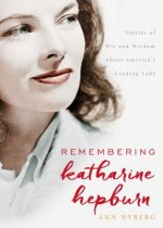 Remembering Katharine Hepburn
