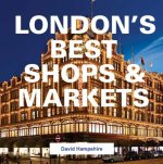 London's Best Shops & Markets