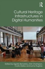 Cultural Heritage Infrastructures in Digital Humanities