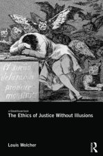 Ethics of Justice Without Illusions