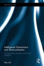 Intelligence Governance and Democratisation