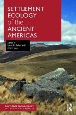 Settlement Ecology of the Ancient Americas