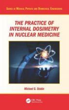 Practice of Internal Dosimetry in Nuclear Medicine