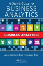Users Guide to Business Analytics