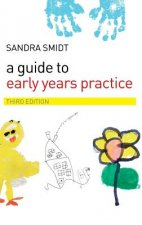 Guide to Early Years Practice