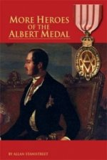 More Heroes of the Albert Medal