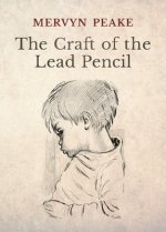 Craft of the Lead Pencil