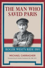 Man Who Saved Paris - Roger West's Ride