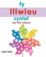 Fy Lliwiau Cyntaf / My First Colours